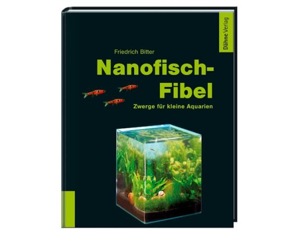 Nanofisch Fibel - Friedrich Bitter